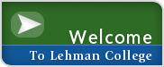 Welcome to Lehman College