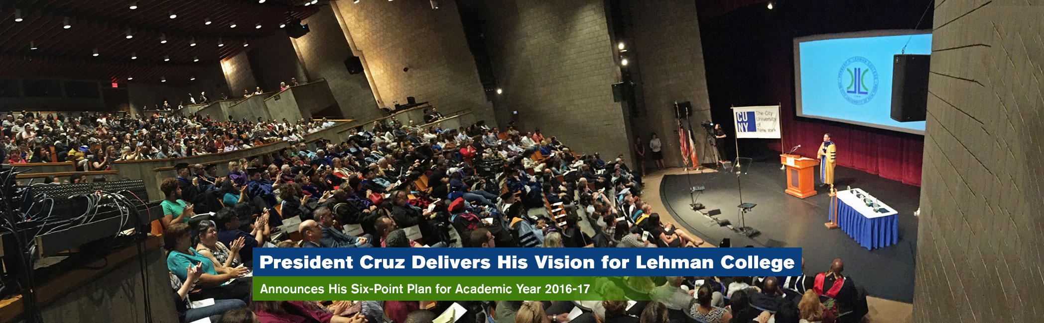 President Cruz Delivers His Vision for Lehman College