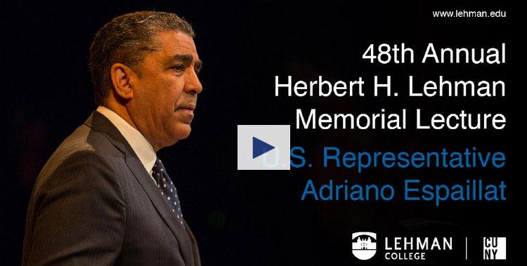 Photo of the 48th Annual Lehman Lecture featuring U.S. Representative Adriano Espaillat